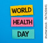 world health day   colorful... | Shutterstock . vector #567620641