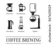 coffee brewing methods. ways to ...   Shutterstock .eps vector #567635029