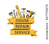 home repair. construction tools.... | Shutterstock .eps vector #567725674