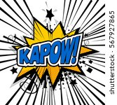 lettering kapow  boom  bang....   Shutterstock .eps vector #567927865