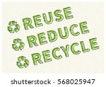 reuse reduce recycle vector... | Shutterstock .eps vector #568025947