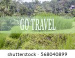 go travel concept with bali's... | Shutterstock . vector #568040899