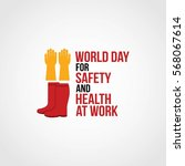 world day for safety and health ... | Shutterstock .eps vector #568067614