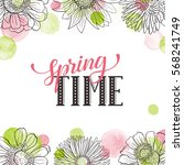 floral frame with text.... | Shutterstock .eps vector #568241749