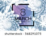 8 march. happy mother's day.... | Shutterstock .eps vector #568291075