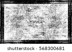 grunge black and white urban... | Shutterstock .eps vector #568300681
