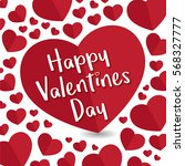 happy valentines day. greeting  ... | Shutterstock .eps vector #568327777