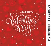 happy valentine's day greeting... | Shutterstock .eps vector #568328701