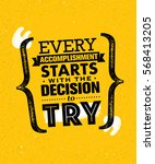 every accomplishment starts... | Shutterstock .eps vector #568413205