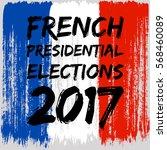 french flag paint brush strokes ... | Shutterstock .eps vector #568460089