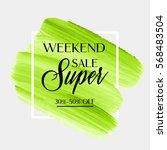 weekend super sale sign over... | Shutterstock .eps vector #568483504