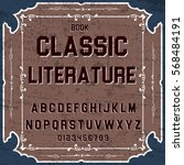 font script typeface  classic... | Shutterstock .eps vector #568484191