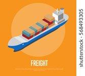 freight shipment isometric... | Shutterstock .eps vector #568493305