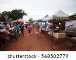 blurred of outdoor market...   Shutterstock . vector #568502779