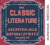 font script typeface  classic... | Shutterstock .eps vector #568521181