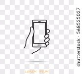line icon  mobile phone in hand   Shutterstock .eps vector #568525027