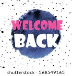 welcome back. stylish card .... | Shutterstock .eps vector #568549165