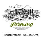 farm sketch. farming ... | Shutterstock .eps vector #568550095