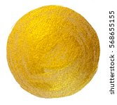 gold foil round shining paint... | Shutterstock . vector #568655155