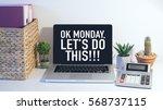 monday motivation concept...   Shutterstock . vector #568737115