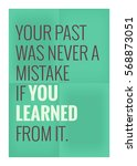 your past was never a mistake... | Shutterstock .eps vector #568873051