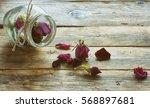 Dry Rosebuds In A Glass Jar On...