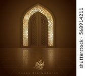 eid mubarak islamic design... | Shutterstock .eps vector #568914211