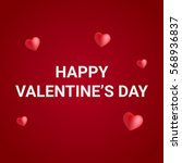 happy valentine's day and heart ...   Shutterstock .eps vector #568936837
