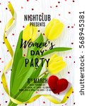 flyer for women's day party.... | Shutterstock .eps vector #568945381