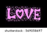 love. handwritten lettering....   Shutterstock .eps vector #569058697