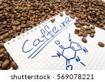 Small photo of Notebook with text title caffeine and painted chemical formula of caffeine is surrounded by fried ready to use grains of coffee beans. Visualization caffeine as main alkaloid of fruit of coffee tree