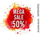mega sale poster  banner or... | Shutterstock .eps vector #569094901
