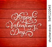 lettering happy valentines day... | Shutterstock . vector #569122045