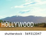 word hollywood on landscape... | Shutterstock . vector #569312047