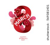 8 march women's day sign.... | Shutterstock .eps vector #569381401