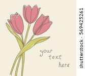 tulips hand drawn in retro... | Shutterstock .eps vector #569425261