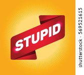 stupid arrow tag sign. | Shutterstock .eps vector #569521615