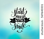 start your day with a smile... | Shutterstock .eps vector #569640331