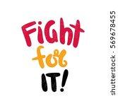 fight for it. bright multi... | Shutterstock .eps vector #569678455
