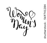 hand women's day lettering with ... | Shutterstock .eps vector #569741284