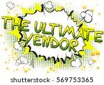 the ultimate vendor   comic... | Shutterstock .eps vector #569753365