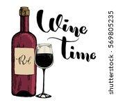 sketch of wine bottle  glass of ... | Shutterstock .eps vector #569805235