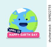 22 april happy earth day... | Shutterstock .eps vector #569822755