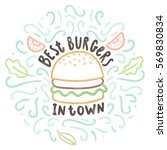 best burgers in town. vector... | Shutterstock .eps vector #569830834