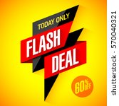 flash deal  today only flash... | Shutterstock .eps vector #570040321