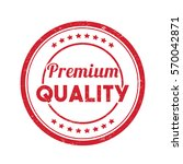 premium quality stamp tag badge ... | Shutterstock .eps vector #570042871