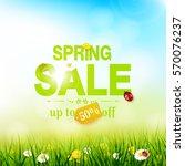 spring sale flyer   sunny... | Shutterstock .eps vector #570076237