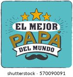 the best dad in the world  ... | Shutterstock .eps vector #570090091