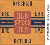handcrafted 'old spiced rum'... | Shutterstock .eps vector #570221431