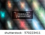 math formula set. colorful... | Shutterstock .eps vector #570223411